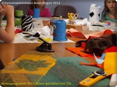 Ferienprogramm 2012 Dosen gestalten mit Filz_10