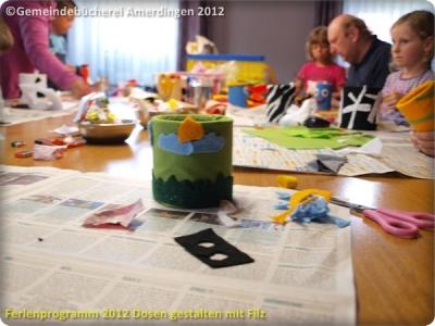 Ferienprogramm 2012 Dosen gestalten mit Filz_13