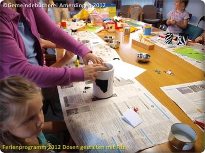 Ferienprogramm 2012 Dosen gestalten mit Filz_18