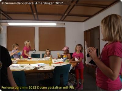 Ferienprogramm 2012 Dosen gestalten mit Filz_28